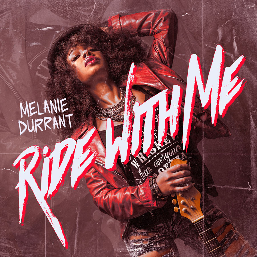 Melanie Durrant's 'Ride With Me' Cover